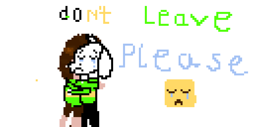 Chara, Don't leave me.