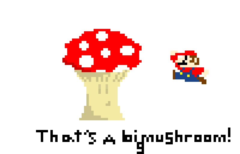 That's a big mushroom!!